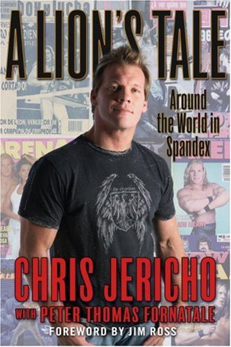 chris-jericho-a-lions-tale-around-the-world-in-spandex-book-cover